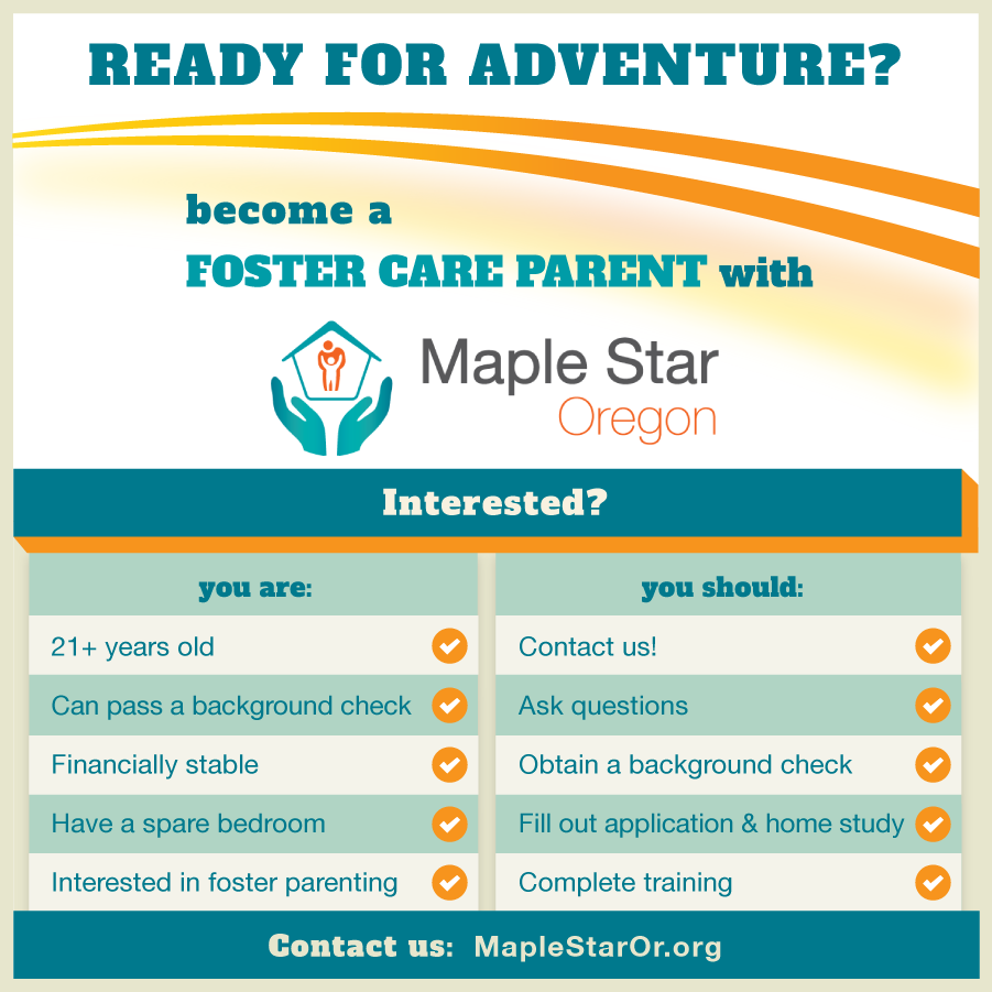 Ready for adventure? Become a Foster Care Parent with Maple Star Oregon